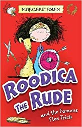 Roodica the Rude and the Famous Flea Trick by Margaret Ryan (2009-03-25)
