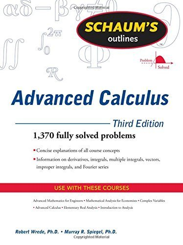 Schaum's Outline of Advanced Calculus, Third Edition (Schaum's Outlines) by Robert Wrede (2010-02-15)