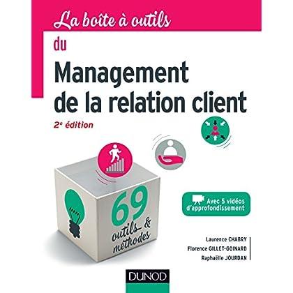 La boîte à outils du management de la relation client - 2e éd.