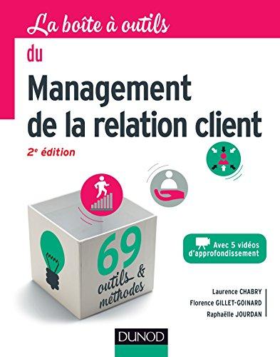 La bote  outils du management de la relation client - 2e d.