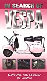In Search of Vespa - Vespa Scooters [VHS]
