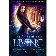 Life is for the Living (Conjuring a Coroner Book 2) (English Edition)