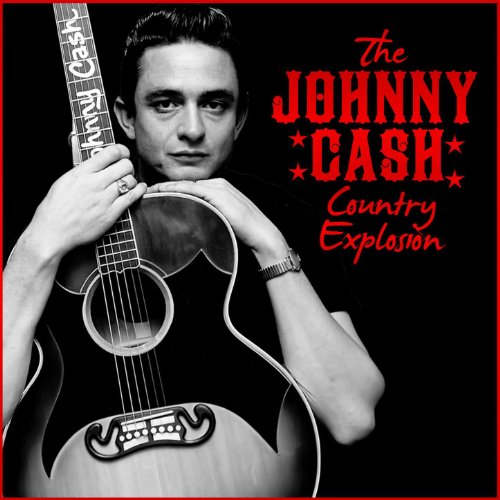The Johnny Cash Country Explosion