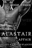 The Alastair Affair 3: Dani (A Billionaire Dark Romance)