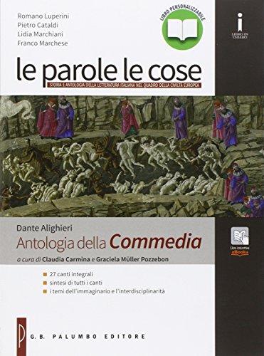 Antologia della Commedia. Per le Scuole superiori. Con e-book. Con espansione online