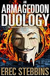 An Armageddon Duology: The Anonymous Signal and the Nash Criterion (English Edition)