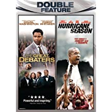 Great Debaters & Hurricane Season
