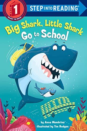Big Shark, Little Shark Go to School (Step into Reading) (English Edition)