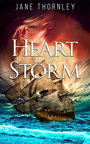 Heart of the Storm: A High Seas Romance (English Edition)
