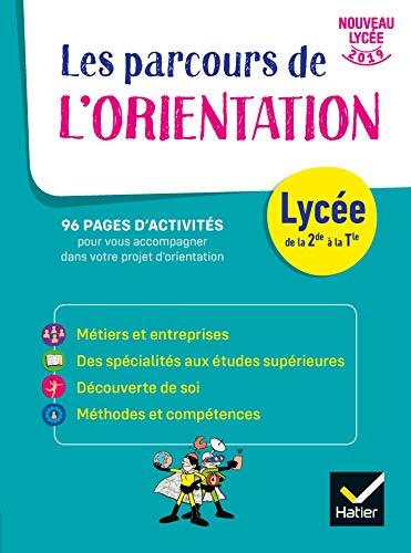 Carnet de l'Orientation - Lycée - cahier de l'élève par  Nadine Mouchet, Catherine De Coppet, Bénédicte Doukhan