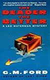 The Deader the Better: A Leo Waterman Mystery (English Edition)
