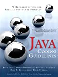 Java Coding Guidelines: 75 Recommendations for Reliable and Secure Programs (SEI Series in Software Engineering) (Englis