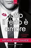 Tutto il resto è amore (Secretary Series Vol. 1)
