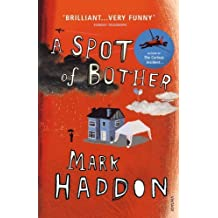 A Spot of Bother by Mark Haddon (2007-06-07)