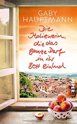 Buchseite und Rezensionen zu 'Die Italienerin, die das ganze Dorf in ihr Bett einlud' von Gaby Hauptmann