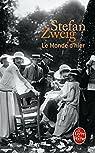 Le monde d'hier : Souvenirs d'un européen par Zweig