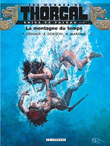Kriss de Valnor - tome 7 - La montagne du temps par Mariolle Mathieu