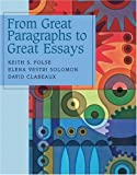 From Great Paragraphs to Great Essays by Keith S. Folse (2006-03-09)