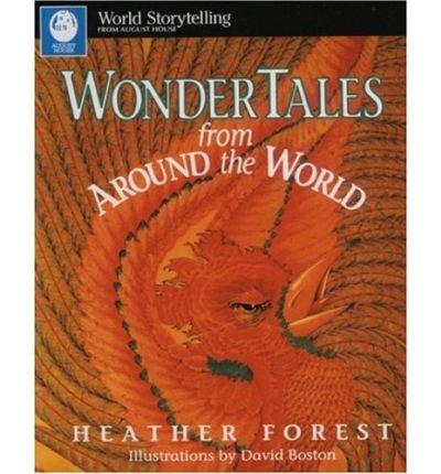 [(Wonder Tales from around the World )] [Author: Heather Forest] [Jan-2006] (Heather Forest)