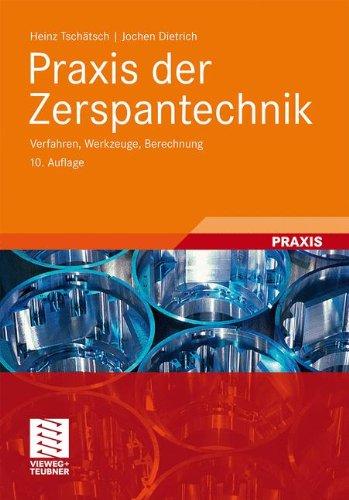 praxis-der-zerspantechnik-verfahren-werkzeuge-berechnung