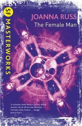 The Female Man (S.F. MASTERWORKS)