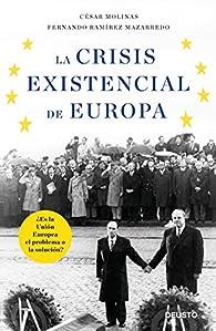 La crisis existencial de Europa par César Molinas Sans