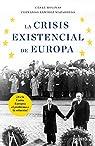 La crisis existencial de Europa par Molinas Sans