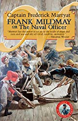 Frank Mildmay or the Naval Officer (Classics of Naval Fiction)