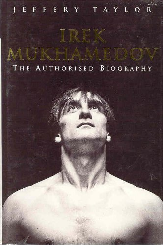 Irek Mukhamedov: The Authorised Biography por Jeffery Taylor