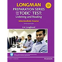Longman Preparation Series for the Toeic Test: Listening and Speaking Intermediate + CD-ROM with Audio and Answer Key