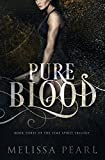 Pure Blood (Time Spirit Trilogy) by Melissa Pearl