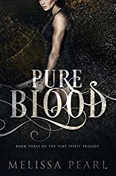 Pure Blood (Time Spirit Trilogy Book 3) (English Edition)