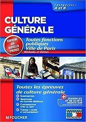 Culture générale: Toutes fonctions publiques Ville de Paris : Catégories A et B