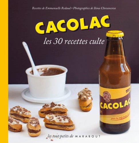 Cacolac Les 30 recettes culte