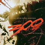 300 : BO du film de Zack Snyder | Bates, Tyler