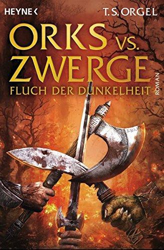 Orks vs. Zwerge - Fluch der Dunkelheit: Roman, Bd.2 (Orks vs. Zwerge-Serie, Band 2)