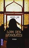 Loin des mosquées