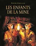 Les enfants de la mine
