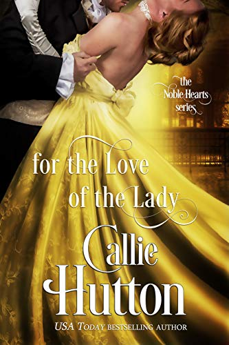 For the Love of the Lady (The Noble Hearts Series Book 4) (English Edition)