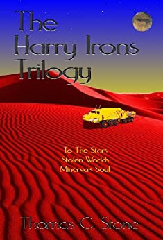 The Harry Irons Trilogy by [Stone, Thomas]