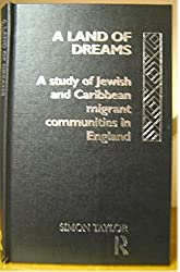 A Land of Dreams: Study of Jewish and Afro-Caribbean Migrant Communities in England
