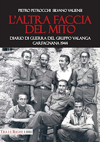 laltra-faccia-del-mito-diario-di-guerra-del-gruppo-valanga-garfagnana-1944