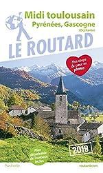 Guide du Routard Midi Toulousain 2019 - (Pyrénées, Gasgogne)