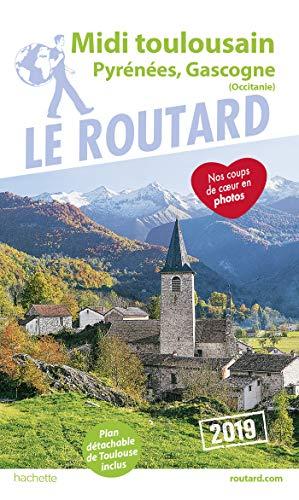 Guide du Routard Midi Toulousain 2019