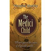 The Medici Child (The Medici series Book 2)