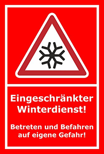 Schild Eingeschränkter Winterdienst