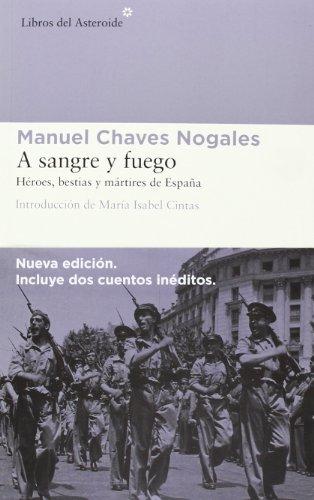 A sangre y fuego : Héroes, bestias y mártires de España thumbnail