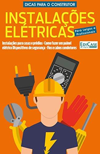 Dicas Para o Construtor Ed. 1 - Instalações Elétricas (Portuguese Edition) por Edicase