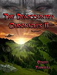 The Deadcountry Chronicles II