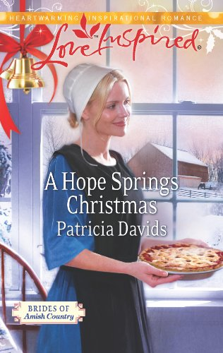 A Hope Springs Christmas Brides Of Amish Country Book 7